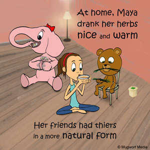 Maya and her friends take their herbs